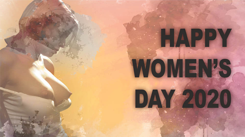 Dedicated to all women. Happy Women's Day 2020